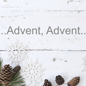 ...Advent, Advent...
