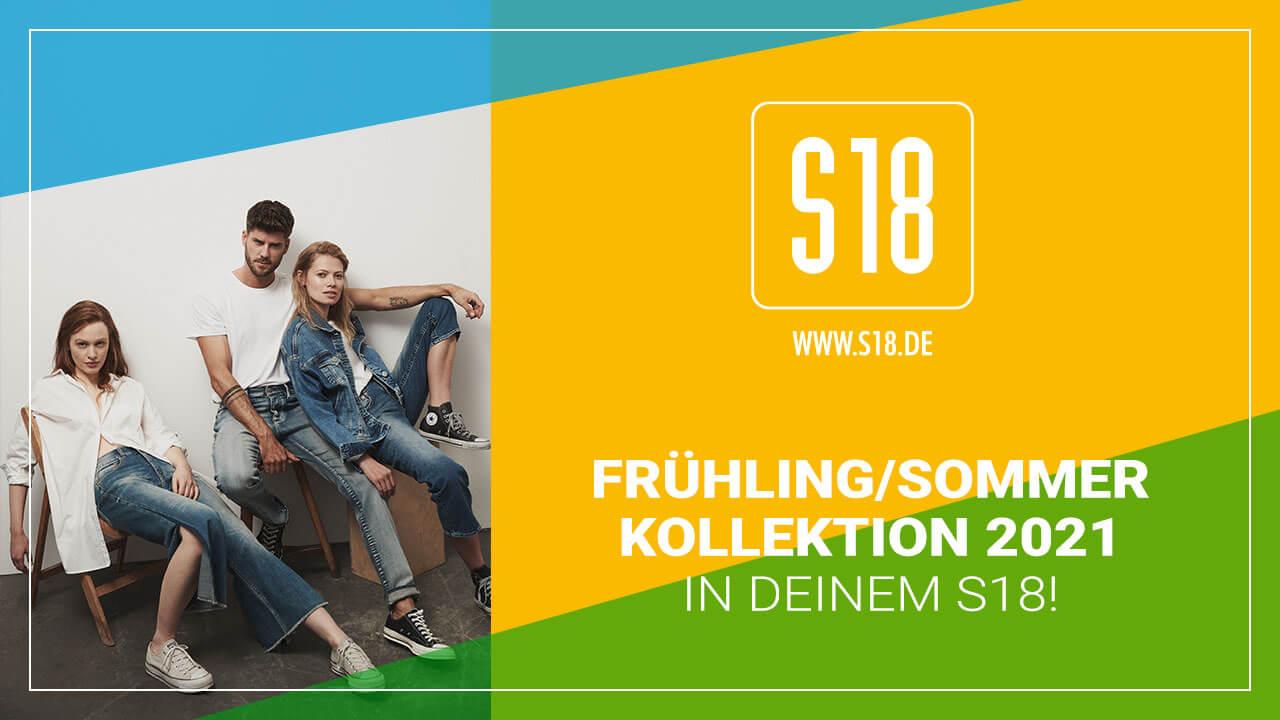 Die Frühling/Sommer Kollektion 2021 in Euren S18 Stores